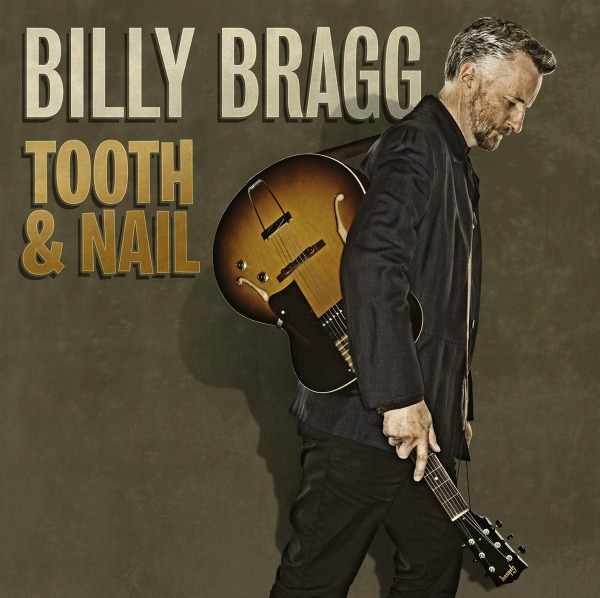 Billy-Bragg-Tooth-and-Nail